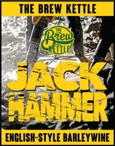 Jack Hammer Barley Wine