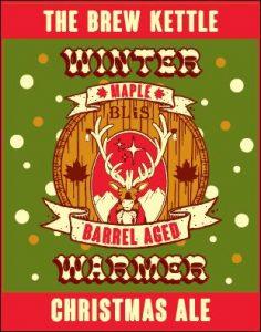 Winter Warmer Maple Barrel Aged