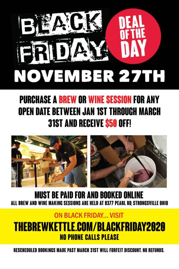 Black Friday 2020 At The Brew Kettle The Brew Kettle