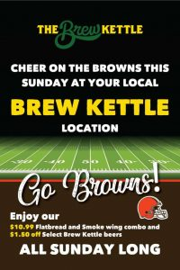 Cheer on the Browns this Sunday at your local Brew Kettle location