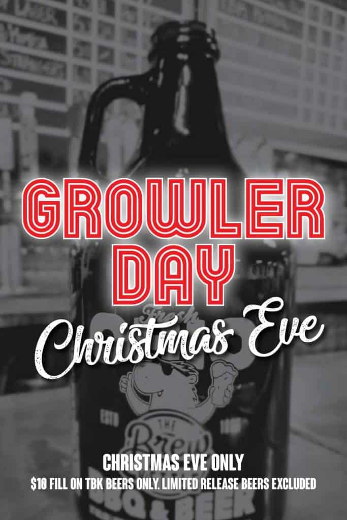 Growler Day Christmas Eve At The Brew Kettle